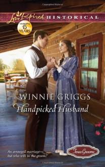 Handpicked Husband - Winnie Griggs