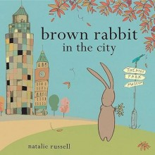 [(Brown Rabbit in the City )] [Author: Natalie Russell] [May-2010] - Natalie Russell