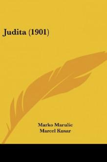 Judita - Marko Marulić