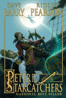 Peter and the Starcatchers - Greg Call,Ridley Pearson,Dave Barry
