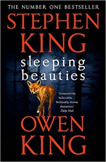 Sleeping Beauties - Owen King,Stephen King