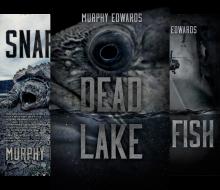 Dead Lake (3 Book Series) - Murphy Edwards