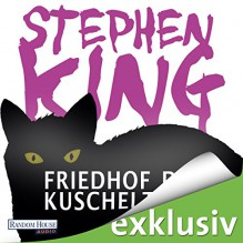 Friedhof der Kuscheltiere - Deutschland Random House Audio,Stephen King,David Nathan