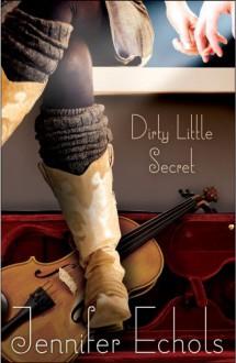 Dirty Little Secret - Jennifer Echols