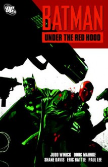 Batman: Under the Red Hood - Doug Mahnke,Judd Winick
