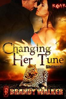 Changing Her Tune: Shifter U (ROAR Book 8) - Brandy Walker