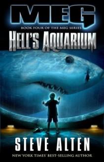 Hell's Aquarium - Steve Alten