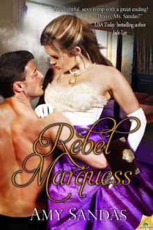 Rebel Marquess - Amy Sandas