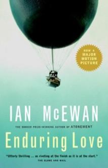Enduring Love: A Novel - Ian McEwan