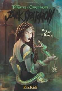 Age of Bronze - Rob Kidd,Walt Disney Company