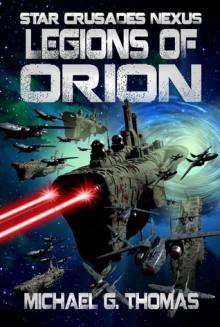 Legions of Orion - Michael G. Thomas