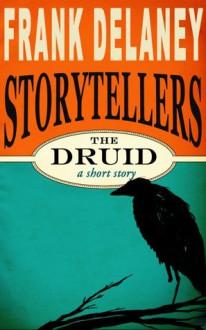 The Druid - Frank Delaney