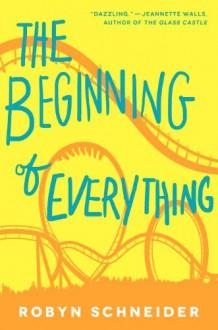 The Beginning of Everything - Robyn Schneider