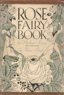 The Rose Fairy Book - Andrew Lang
