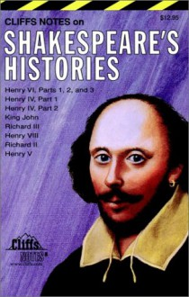 Shakespeare's Histories (Cliffs Notes) - CliffsNotes, William Shakespeare