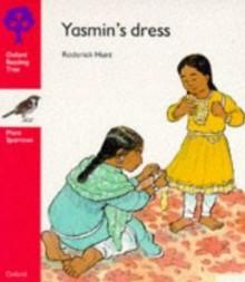 Yasmin's Dress - Roderick Hunt, David Parkins