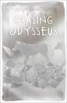 Chasing Odysseus - Sulari Gentill