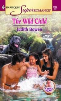 The Wild Child - Judith Bowen