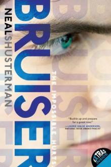 Bruiser - Neal Shusterman, Nick Podehl, Kate Rudd, Luke Daniels