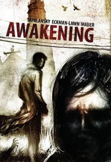 Awakening Volume 1 - Nick Tapalansky, Alex Eckman-Lawn