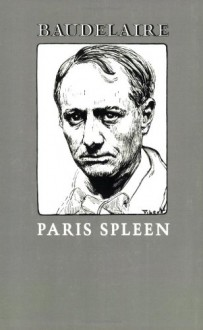 Paris Spleen - Louise Varèse, Charles Baudelaire