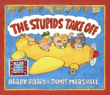 The Stupids Take Off - Harry Allard, James Marshall