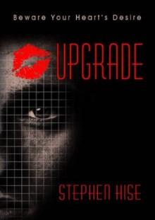 Upgrade - Stephen Hise