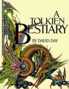 A Tolkien Bestiary - David Day, Ian Miller, Victor G. Ambrus, John Davis