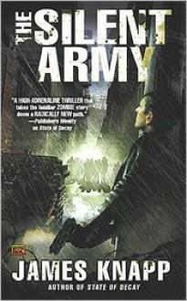 The Silent Army - James Knapp