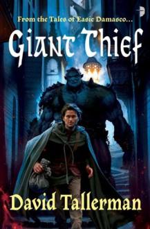Giant Thief - David Tallerman