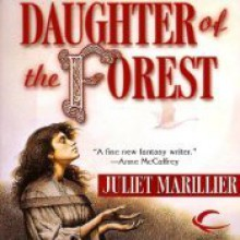 Daughter of the Forest - Juliet Marillier,Terry Donnelly