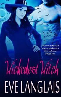 Wickedest Witch - Eve Langlais