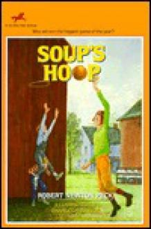 Soup's Hoop - Robert Newton Peck, Charles Robinson
