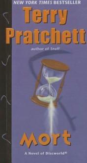 Mort (Discworld Novels) - Terry Pratchett
