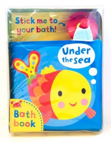Under the Sea!: A Bath Book. Illustrated by Jo Moon - Jo Moon