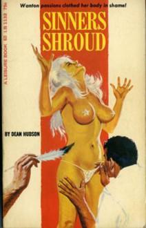 Sinners Shroud - Dean Hudson, Evan Hunter