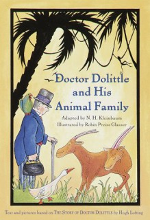 Doctor Dolittle and His Animal Family (Doctor Dolittle) - N.H. Kleinbaum, Hugh Lofting, Robin Preiss Glasser