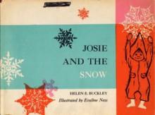 Josie and the Snow - Helen E. Buckley, Evaline Ness