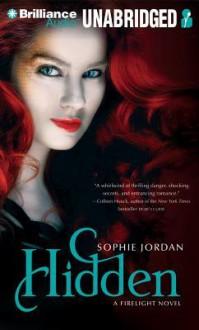 Hidden: A Firelight Novel - Sophie Jordan, Thérèse Plummer