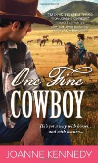 One Fine Cowboy - Joanne Kennedy