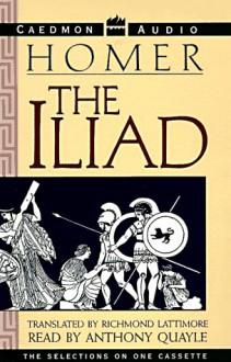 The Iliad: The Iliad - Homer, Anthony Quayle