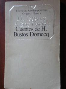 Cuentos de H. Bustos Domeq - Jorge Luis Borges, Adolfo Bioy Casares