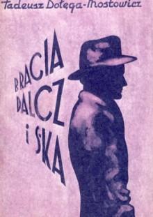 Bracia Dalcz i S-ka tom 1 - Tadeusz Dołęga-Mostowicz