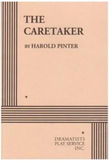 The Caretaker - Harold Pinter