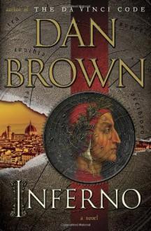 Inferno, the Novel - Dan Brown