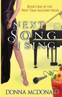 Next Song I Sing - Donna McDonald