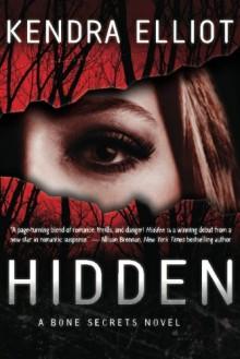 Hidden - Kendra Elliot