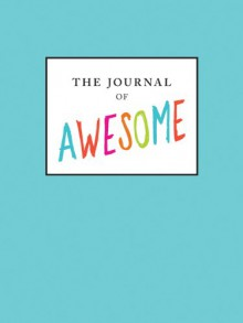 Journal of Awesome - Neil Pasricha