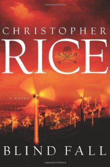 Blind Fall - Christopher Rice
