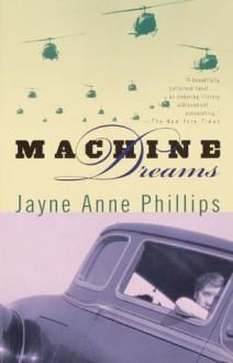 Machine Dreams (Vintage Contemporaries) - Jayne Anne Phillips